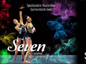 Bestel snel je kaarten voor de theatershow Seven!